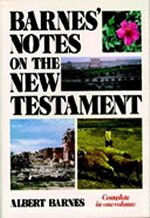 Barnes' Notes on the New Testament by Albert Barnes
