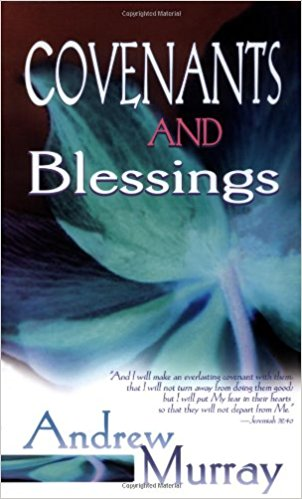 Covenants And Blessings