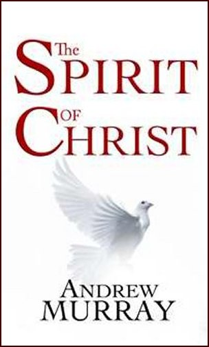 Spirit Of Christ by Andrew Murray