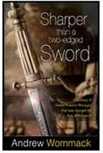 Sharper than a Two-Edged Sword by Andrew Wommack