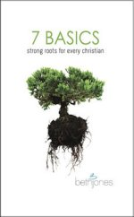 7 Basics - Strong Roots for Every Christian