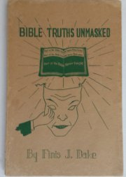 Used  Bible Truths Unmasked