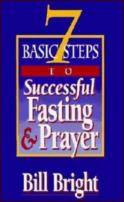 Seven Basic Steps To Successful Fasting (Pack of 10) by Bill Bright