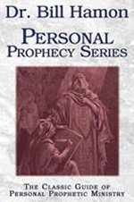 Personal Prophecy Series by Bill Hamon