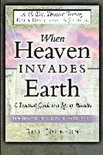 When Heaven Invades Earth 40 Day Devotional & Journal
