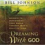 Dreaming With God CD by Bill Johnson