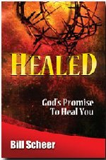 Healed by Bill Scheer