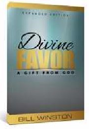 Divine Favor Expanded Edition by Bill Winston