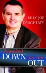 Knocked Down But Not Out by Billy Joe Daugherty