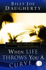 When Life Throws You a Curve by Billy Joe Daugherty
