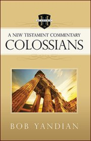 Colossians: A New Testament Commentary
