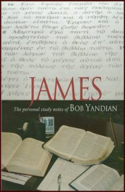 James Study Notes: Personal Study Notes of Bob Yandian