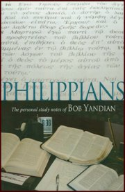 Philippians Study Notes: Personal Study Notes of Bob Yandian