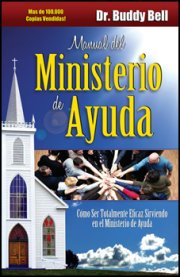 Manual del Ministerio de Ayuda (The Ministry of Helps) by Buddy Bell