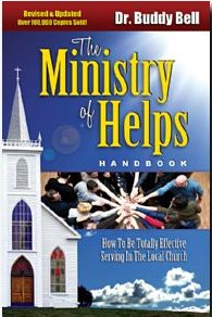 The Ministry of Helps Handbook Revised & Updated by Buddy Bell