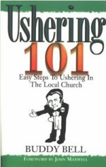 Ushering 101 by Buddy Bell