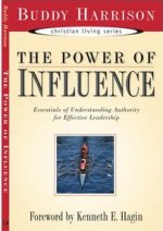 The Power of Influence by Buddy Harrison