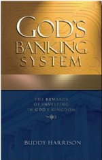 God's Banking System by Buddy Harrison