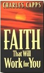 Faith That Will Work For You