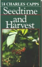 Seedtime and Harvest by Charles Capps