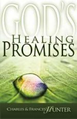 God's Healing Promises by Charles & Frances Hunter
