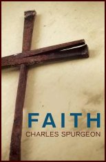 Faith by Charles Spurgeon