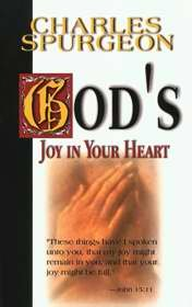 God's Joy in Your Heart (Joy in Your Life Trade size) by Charles Spurgeon