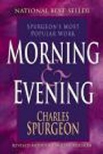 Morning And Evening by Charles Spurgeon