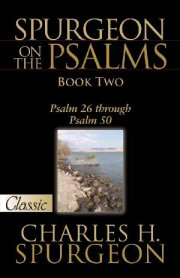 Spurgeon on the Psalms Book 2 by Charles Spurgeon