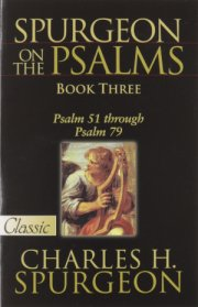 Spurgeon on the Psalms Book 3 by Charles Spurgeon