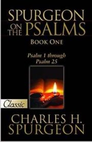 Spurgeon on the Psalms Book 1 by Charles Spurgeon