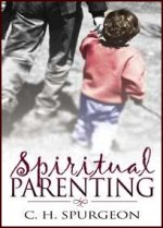 Spiritual Parenting by Charles Spurgeon