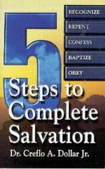 Five Steps To Complete Salvation