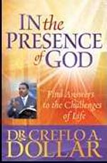 In The Presence Of God by Creflo Dollar