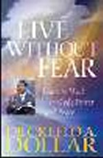Live Without Fear by Creflo Dollar