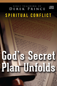 God's Secret Plan Unfolds (Spiritual Conflict Series) CD Series