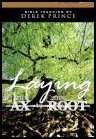 Laying the Ax to the Root Single CD