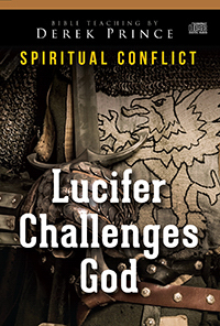 Lucifer Challenges God (Spiritual Conflict Series) CD Series