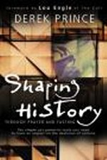Shaping History Through Prayer and Fasting by Derek Prince