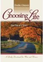 Choosing Life - One Day at a Time