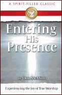 Entering His Presence by Don McMinn