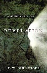 Commentary on Revelation by EW Bullinger