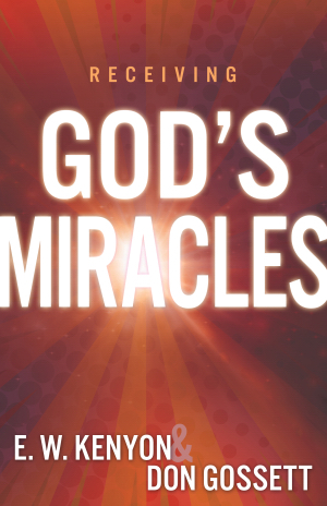 Receiving God\'s Miracles