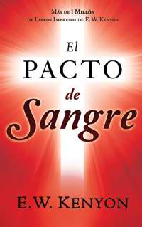 The Blood Covenant  - Span - El Pacto de Sangre