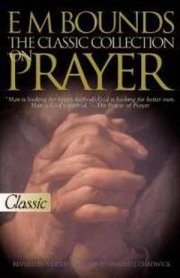 The Classic Collection On Prayer