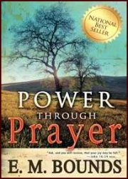 Power Through Prayer by EM Bounds