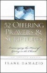 52 Offering Prayers & Scriptures by Frank Damazio