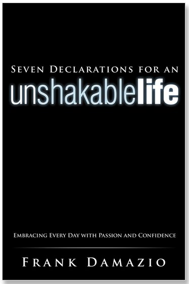 Seven Declarations For An Unshakable Life