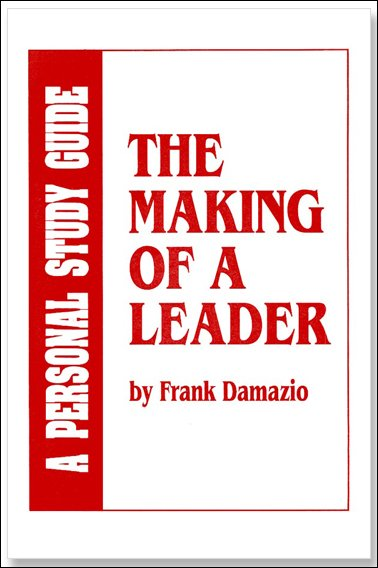 The Making Of A Leader Study Guide
