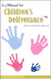 A Manual for Children's Deliverance